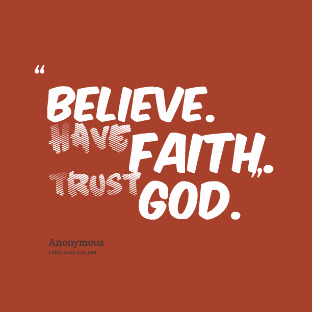 believe-have-faith-trust-god